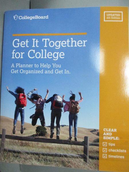 【書寶二手書T2/進修考試_WDM】Get It Together for College: A Planner to.