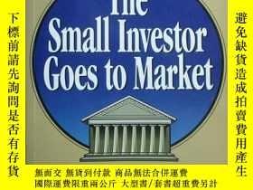 二手書博民逛書店The罕見Small Investor Goes to Mark
