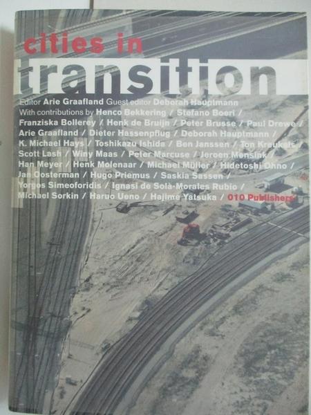 【書寶二手書T2/建築_DW5】Cities in Transition (Stylos series)_Deborah Hauptmann