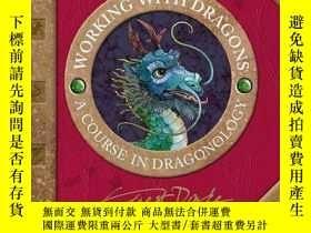 二手書博民逛書店《Working罕見with Dragons》2004年出版,精