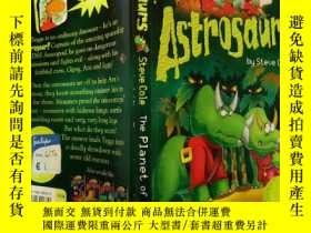二手書博民逛書店Astrosaurs:The罕見Planet of Peril 天龍:危險星球,Y200392