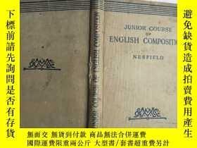 二手書博民逛書店JUNIOR罕見COURSE OF ENGLISH COMPOSITIONY14134 NESFIELD NE