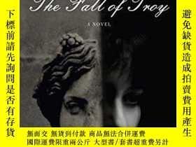 二手書博民逛書店The罕見Fall Of TroyY256260 Peter Ackroyd Anchor 出版2008