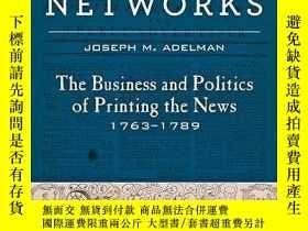二手書博民逛書店Revolutionary罕見NetworksY256260 Joseph M. Adelman Johns