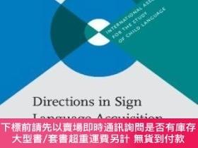 二手書博民逛書店Directions罕見In Sign Language AcquisitionY255174 Morgan,