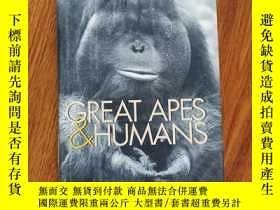 二手書博民逛書店Great罕見Apes and Humans The Ethics of Coexistence(英文精裝原版)奇