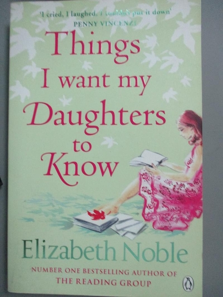 【書寶二手書T8/原文小說_LJR】Things I Want My Daughters to Know_Elizabe