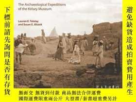 二手書博民逛書店In罕見The Field: The Archaeological Expeditions Of The Kels