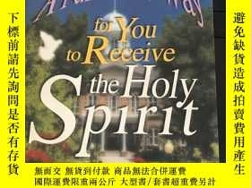 二手書博民逛書店A罕見Fail-Safe Way For You To Receive The Holy SpiritY247