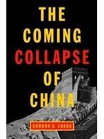 二手書博民逛書店《The Coming Collapse of China》 R