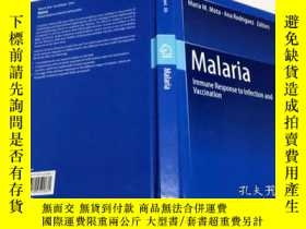 二手書博民逛書店英文原版罕見Malaria Immune Response to Infection and Vaccinatio
