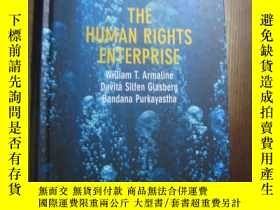 二手書博民逛書店The罕見Human Rights EnterpriseY10980 William T. Armaline
