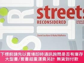 二手書博民逛書店Streets罕見Reconsidered: Inclusive Design for the Public Re
