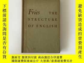 二手書博民逛書店The罕見Structure of EnglishY27117 Charles Carpenter Fries