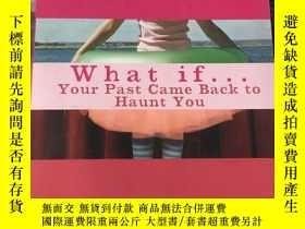 二手書博民逛書店what罕見if... your past came back