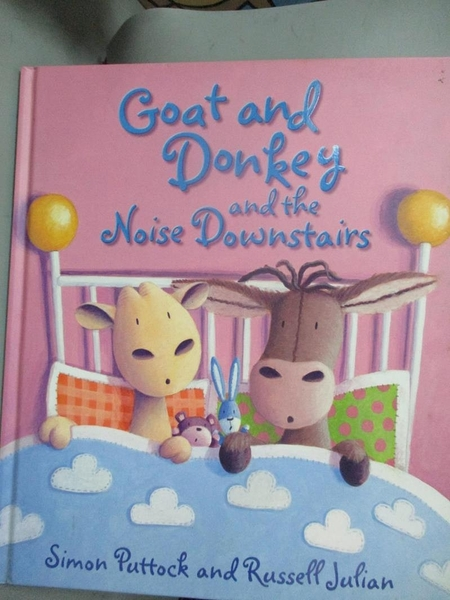 【書寶二手書T3/少年童書_NFT】Goat and Donkey and the noise downstairs_Simon Puttock and Russell Julian