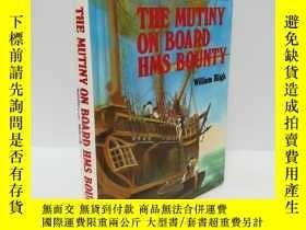 二手書博民逛書店The罕見Mutiny on Board HMS Bounty (精裝)Y22565 不祥 不祥