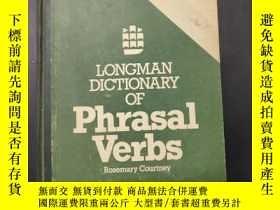 二手書博民逛書店LONGMAN罕見DICTIONARY OF Phrasal Verbs (朗曼英語動詞詞組詞典)Y20728