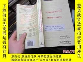 二手書博民逛書店screenwriting罕見is storytelling 2