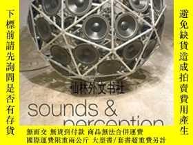 二手書博民逛書店【罕見】2010年出版 Sounds And Perceptio