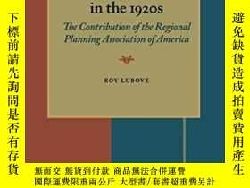 二手書博民逛書店Community罕見Planning In The 1920 s-20世紀20 的社區規劃Y436638 R
