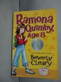 【書寶二手書T6/原文小說_HMC】Ramona Quimby, Age 8_Beverly Cleary