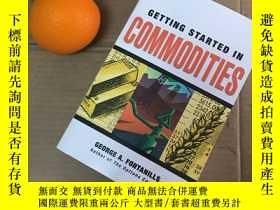 二手書博民逛書店getting罕見started in Commodities(
