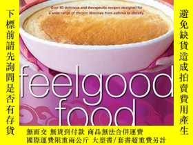 二手書博民逛書店Feelgood罕見Food: Recipes and Menu