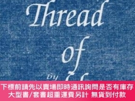 二手書博民逛書店A罕見thread of blue denim-一條藍色粗斜紋布Y414958 Patricia Penton