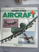 【書寶二手書T8/軍事_QCQ】Modern Attack Aircraft_Bill Gunston