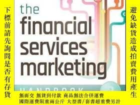 二手書博民逛書店The罕見Financial Services Marketing Handbook: Tactics and T
