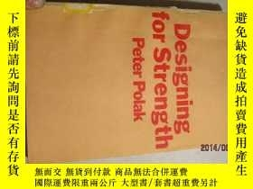 二手書博民逛書店DESIGNING罕見FOR STRENGTH747619636
