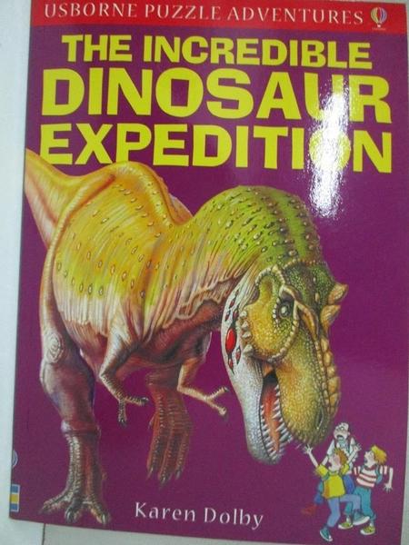 【書寶二手書T5/兒童文學_GFU】The Incredible Dinosaur Expedition_Karen Dolby