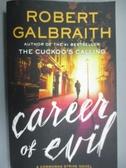 【書寶二手書T9/原文小說_QKC】Career of Evil_Robert Galbraith