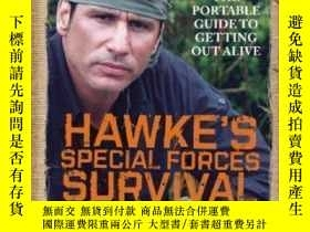 二手書博民逛書店Hawke s罕見Special Forces Survival Handbook-霍克特種部隊生存手冊Y43
