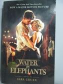 【書寶二手書T4/原文小說_MDQ】Water for Elephants 大像之水(又譯:大像的眼淚)_Sara Gr