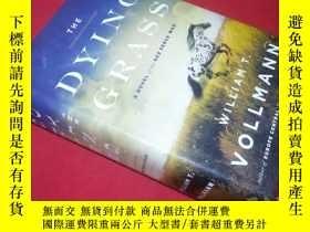 二手書博民逛書店The罕見dying grass a novel of the