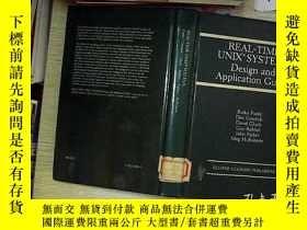 二手書博民逛書店REAL-TIME罕見UNIX SYSTEMS Design and Applicetion Guide實時Uni