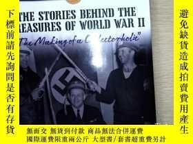 二手書博民逛書店THE罕見STORIES BEHIND THE TREASURES OF WORLD WAR IIY25368