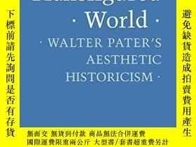 二手書博民逛書店Transfigured罕見World: Walter Pate