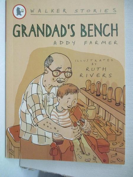 【書寶二手書T7/少年童書_GPA】Grandad's Bench_Addy Farmer