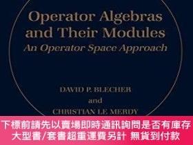 二手書博民逛書店Operator罕見Algebras And Their ModulesY255174 David P. Bl