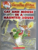 【書寶二手書T1/原文小說_MBD】Cat and Mouse in a Haunted House_Geronimo Stilton