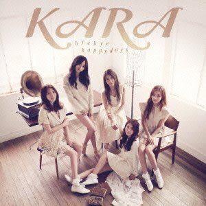 KARA 再見 美好時光 初回限定盤A  CD附DVD Bye Bye Happy Days (音樂影片購)