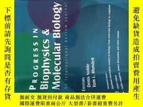 二手書博民逛書店Progress罕見in Biophysics & Molecular Biology An Internatio