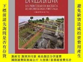 二手書博民逛書店La罕見Villa Di Livia: Un Percorso Di Ricerca Di Archeologia