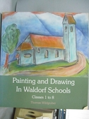 【書寶二手書T1/進修考試_ZKT】Painting and Drawing in Waldorf Schools: Classes 1- 8