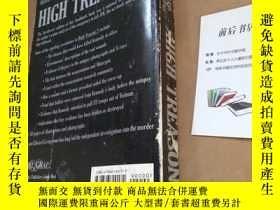 二手書博民逛書店【英文原版】HIGH罕見TREASON 2 (225-656頁)
