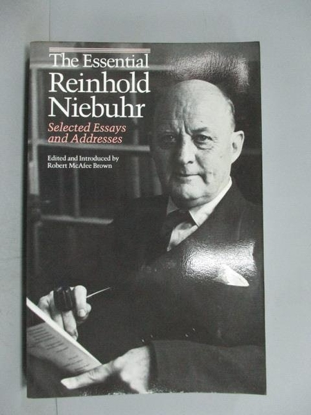【書寶二手書T5/宗教_YEF】The Essential Reinhold Niebuhr: Selected Ess