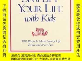 二手書博民逛書店Simplify罕見Your Life With KidsY256260 Elaine St. James A